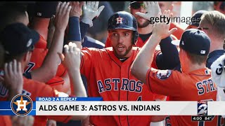 ALDS Game 3: Astros vs. Indians