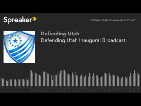 Defending Utah Inaugural Broadcast - Jan 19th, 2015