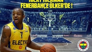 Ricky Hickman-Welcome To Fenerbahçe-Highlights Season 2013-2014(Full HD)