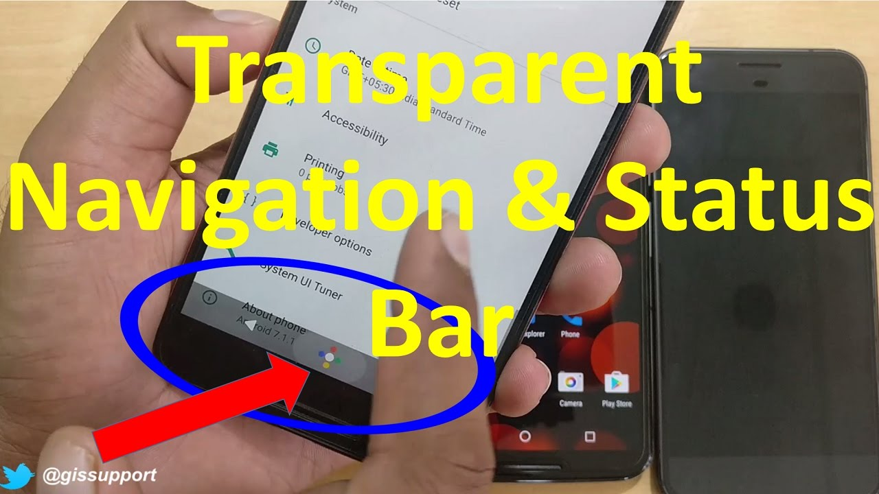 How to Hide & Make Navigation and Status Bar Transparent (Android N Nougat  7 0, 7 1 Tips and Tricks)