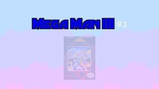 Familiar Places - Mega Man 3 #2