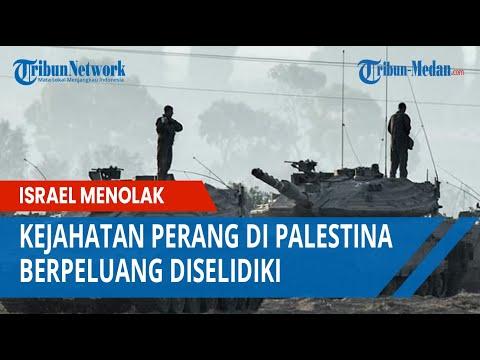 Kejahatan Perang Di Palestina Berpeluang Diselidiki, Israel Menolak