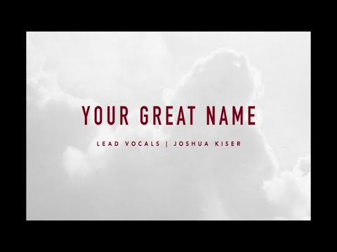 Your Great Name   At The Cross   IBC LIVE 2018