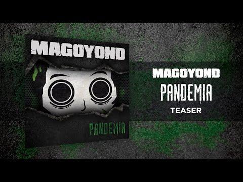 "MAGOYOND - TEASER ""PANDEMIA"" - PREMIER ALBUM 2012"