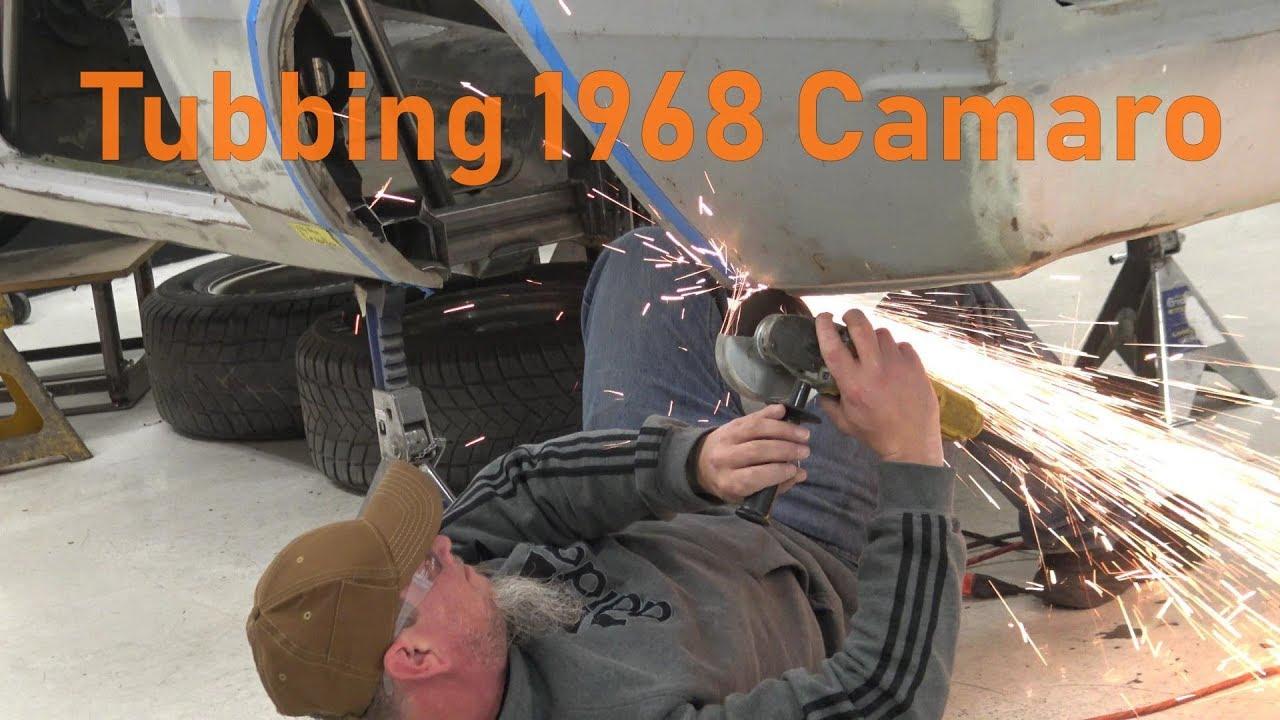Tubbing 1968 Camaro