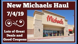 New Michaels Haul 7/4/19 Sales and Coupon 🌸