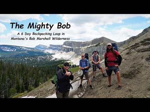 Backpacking Montana's Bob Marshall Wilderness: Chinese Wall/White River Pass/Larch Hill Loop