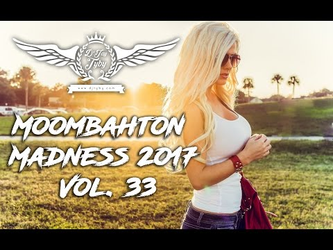 Moombahton Madness 2017 Vol.33 🔥 Best of Moombahton Music Mixed by D'Jay Tyby