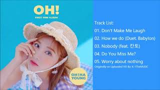[FULL ALBUM] OH HAYOUNG (오하영) - OH!