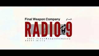 YouTube動画:FinalWeaponCompany RADIO vol.9