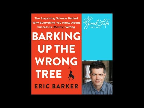 Eric Barker: What If Everything You Knew About Success Was Wrong?