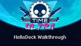 Super Time Force Ultra. Walkthrough of all HellaDeck levels
