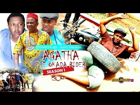 Agatha The Okada Rider [Part 1] - 2015 Latest Nigerian Nollywood Movies