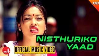 New Nepali Song 2016 | NISTHURIKAI YAAD - Pustak Prasad Ft.Susmita/RK |Anupam Music