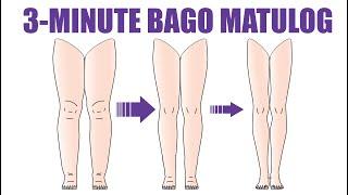 Slim Legs: 3-Minutong Pag-eehersisyo BAGO MATULOG upang pumayat ang iyong binti