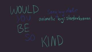 Would You Be So Kind | Sanders Sides OC PMV