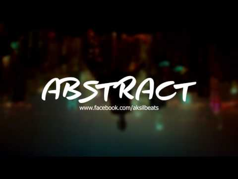 Aksil Beats  Abstract Instrumental E