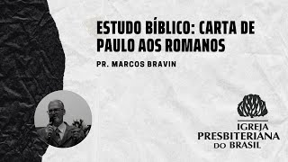 IPF COTIA - Estudo Bíblico - Carta de Paulo aos Romanos #1