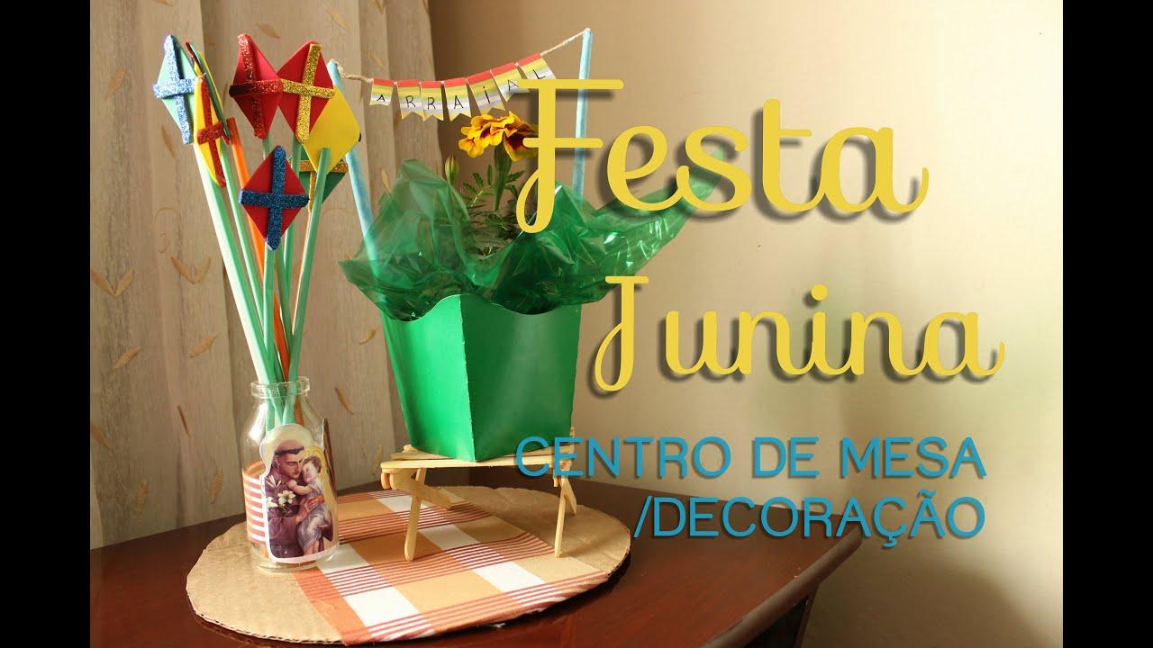 FESTA JUNINA CENTRO DE MESA DECORA u00c7ÃO YouTube -> Decoração De Mesa Para Festa Junina Simples