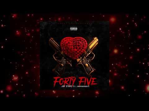 """""""Forty Five"""" - Jay Starz (Ft. JimmyDaMoney)"""