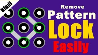 [Hindi] Pattern Lock Kaise Tode ? | How to remove pattern lock easily | Simple Way | Reset Lock
