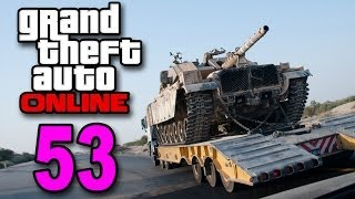 Grand Theft Auto 5 Multiplayer - Part 53 - Tank Delivery Service (GTA Online Let's Play)