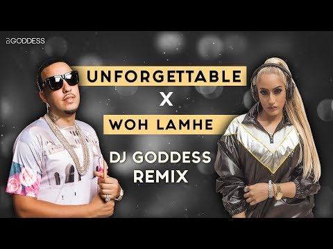 Woh Lamhe X Unforgettable |  French Montana | Atif Aslam, Mithoon | DJ Goddess Remix