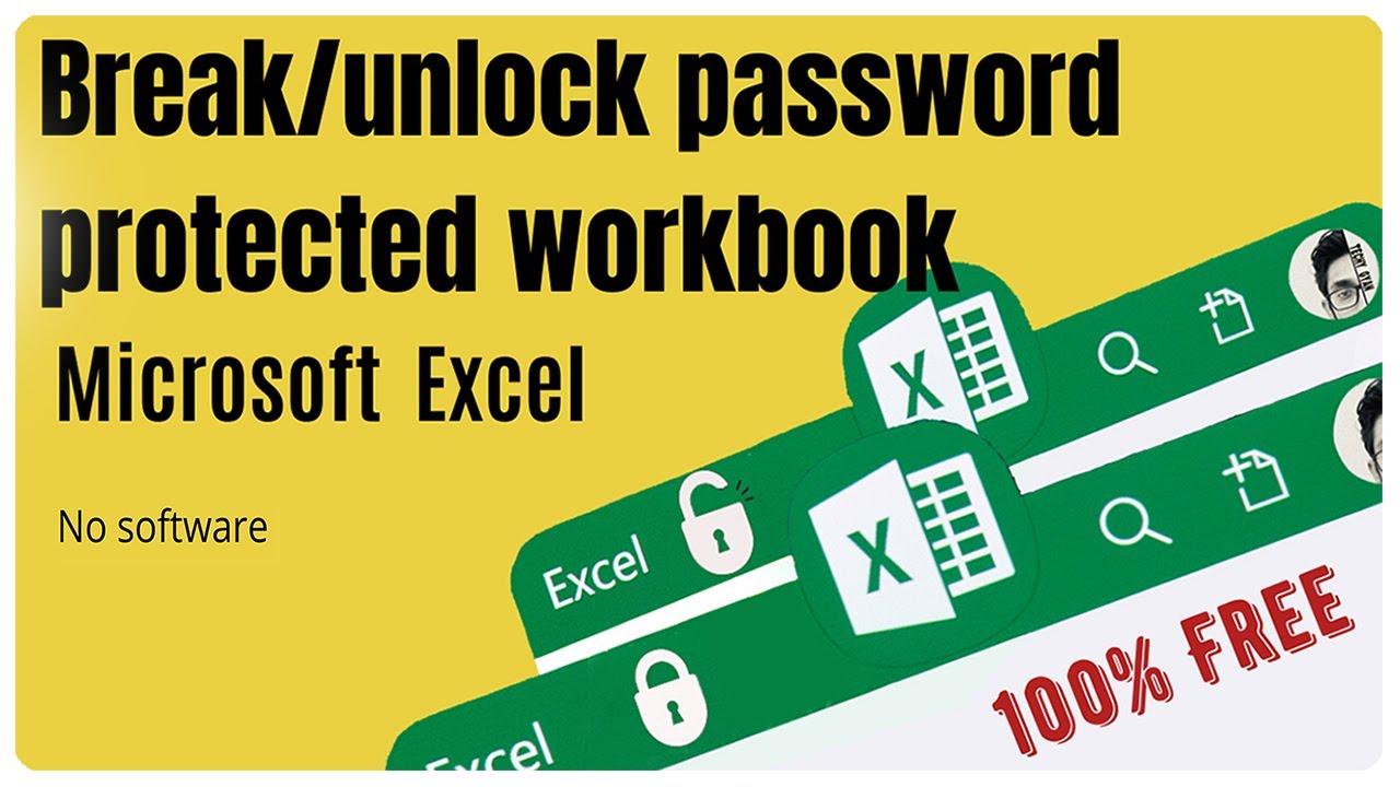 Microsoft Excel How to Break/unlock Password protected workbook