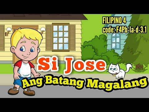 Si Jose ang Batang Magalang - Filipino 4 ( code: F4Pb-Ia-d-3.1 )