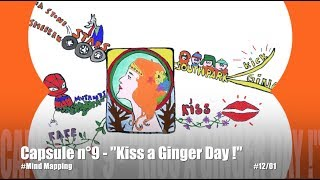 "Capsule n°9   ""Kiss a Ginger Day"" (Mind Mapping Time Lapse)"