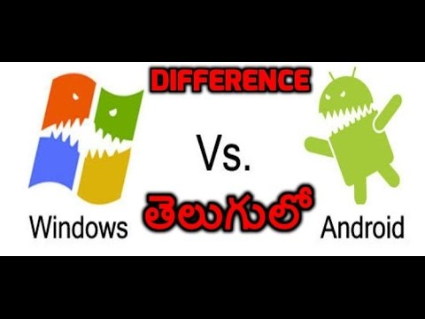 Android versus Windows Operating System in Telugu