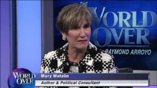 World Over - 2017-05-04 – Analysis on the Latest from Washington, Mary Matalin with Raymond Arroyo