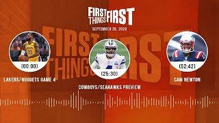 Lakers/Nuggets Game 4, Cowboys/Seahawks, Cam Newton (9.25.20) | FIRST THINGS FIRST Audio Podcast