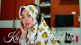 Nagita Slavina - Ku Jaga Takdirku (Abilhaq Cover)