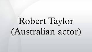 Robert Taylor (Australian actor)