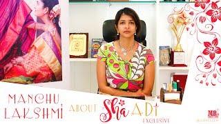 Manchu Lakshmi Garu about 'Shaadi' Short Film | Shaadi Exclusive | MR. Productions