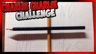 CHARLIE CHARLIE CHALLENGE !