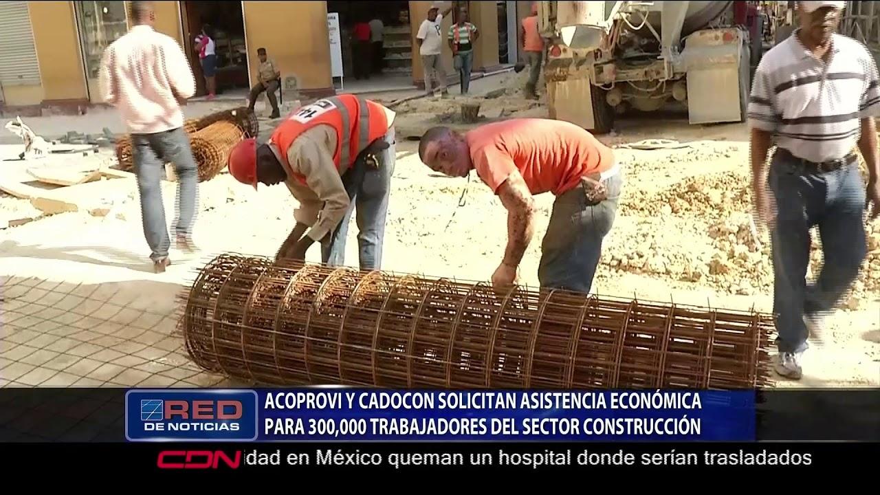 ACOPROVI y CADOCON solicitan asistencia económica para 300,000 trabajadores del sector construcción