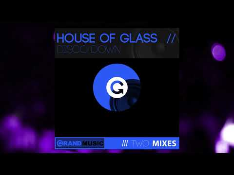 House Of Glass - Disco Down (Bini & Martini Club Mix)