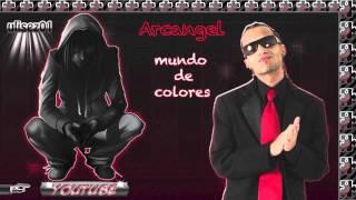 Arcangel - Mundo de colores