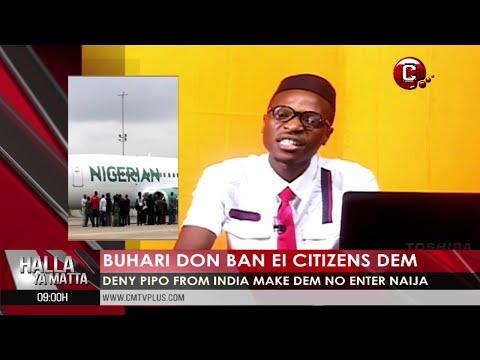 Buhari Don Ban E Citizens for Enter Nigeria | Big Wahala for India | Chad Crisis Updates