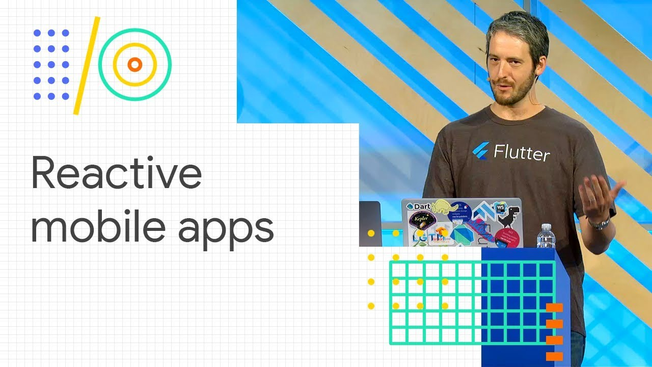 Build reactive mobile apps with Flutter (Google I/O '18) by Google Developers