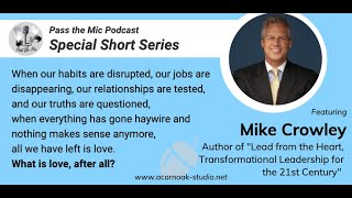 What is Love, after all? - Ep. #17 with  Mark C. Crowley