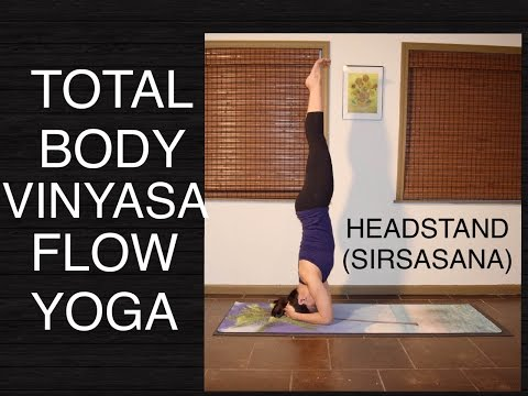 Total Body Vinyasa Flow Yoga for Intermediate and Advanced -