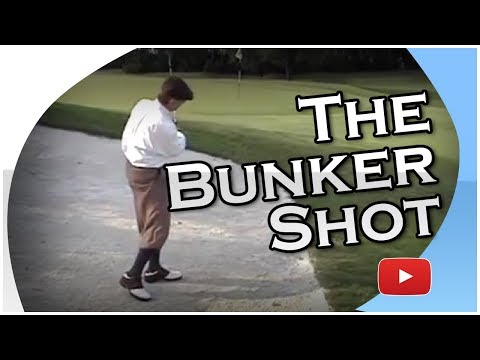 Great Golf Drills: The Bunker Shot – Dr. Gary Wiren