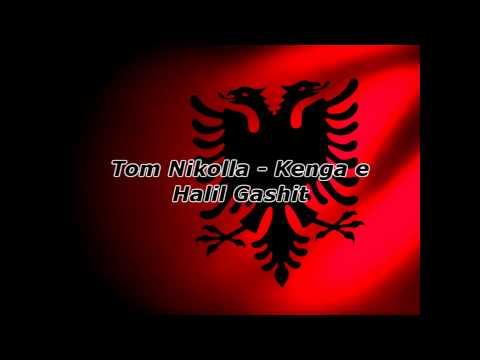 Tom Nikolla - Kenga e Halil Gashit