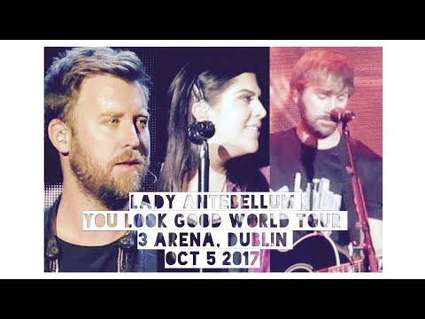 Lady Antebellum - You Look Good World Tour (Live In Dublin, Ireland)