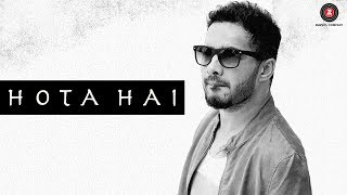 Hota Hai –  Music Video | Manpreet Dhhaami