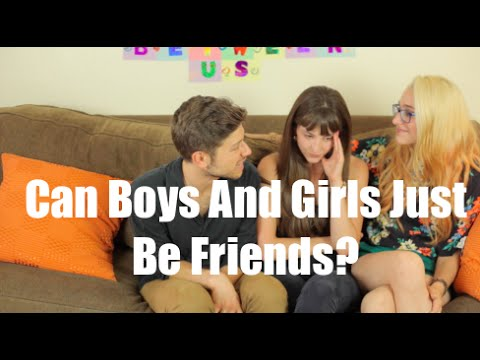 Can Boys And Girls Just Be Friends? I Just Between Us