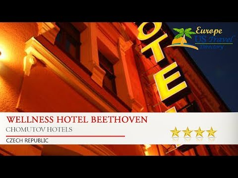 Wellness Hotel Beethoven - Chomutov Hotels, Czech Republic